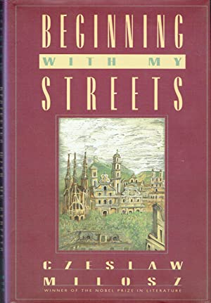 Beginning With My Street : Essays and Recollections