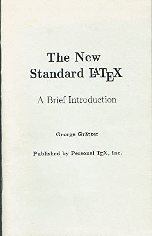 The New Standard Latex : A Brief introduction