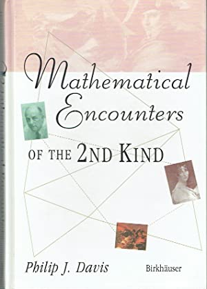 Mathematical Encounters Of The 2nd Kind