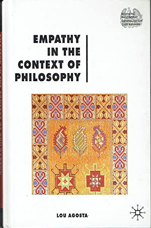 Empathy In The Context of Philosophy (Renewing Philosophy)
