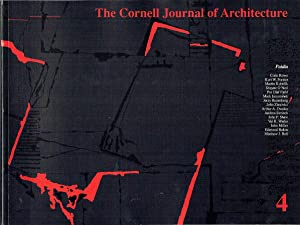 The Cornell Journal of Architecture Vol 4