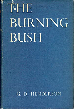 The Burning Bush : Studies in Scottish Church History