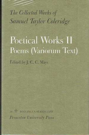 The Collected Works of Samuel Taylor Coleridge: Vol. 16. Poetical Works II ; Poems (Variorum Text) Part 2 only