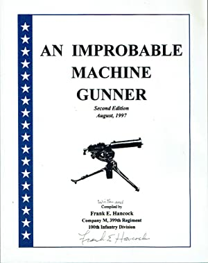 An Improbable Machine Gunner
