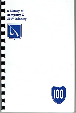 A History of Company C 399th Infantry