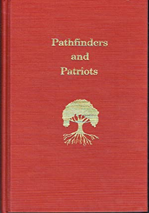 Pathfinders and Patriots - Prehistory to 1832 Smyth County, Virginia Volume One