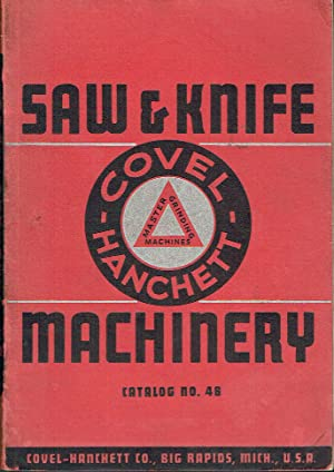 Saw and Knife-Fitting Machinery and Tools - Catalog No. 46