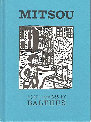 Mitsou: Forty / 40 Images by Balthus