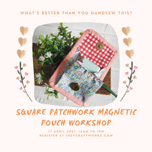 Load image into Gallery viewer, Square Patchwork Magnetic Pouch Workshop