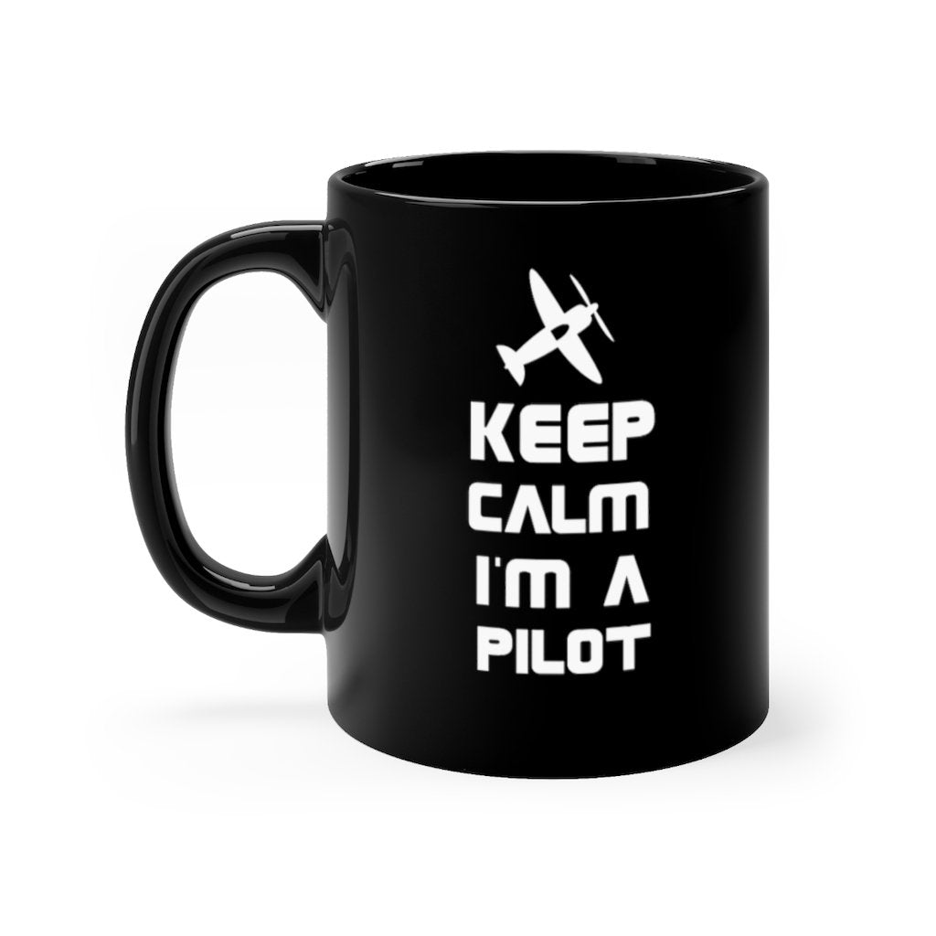 KEEP CALM I AM A PILOT DESIGNED - MUG