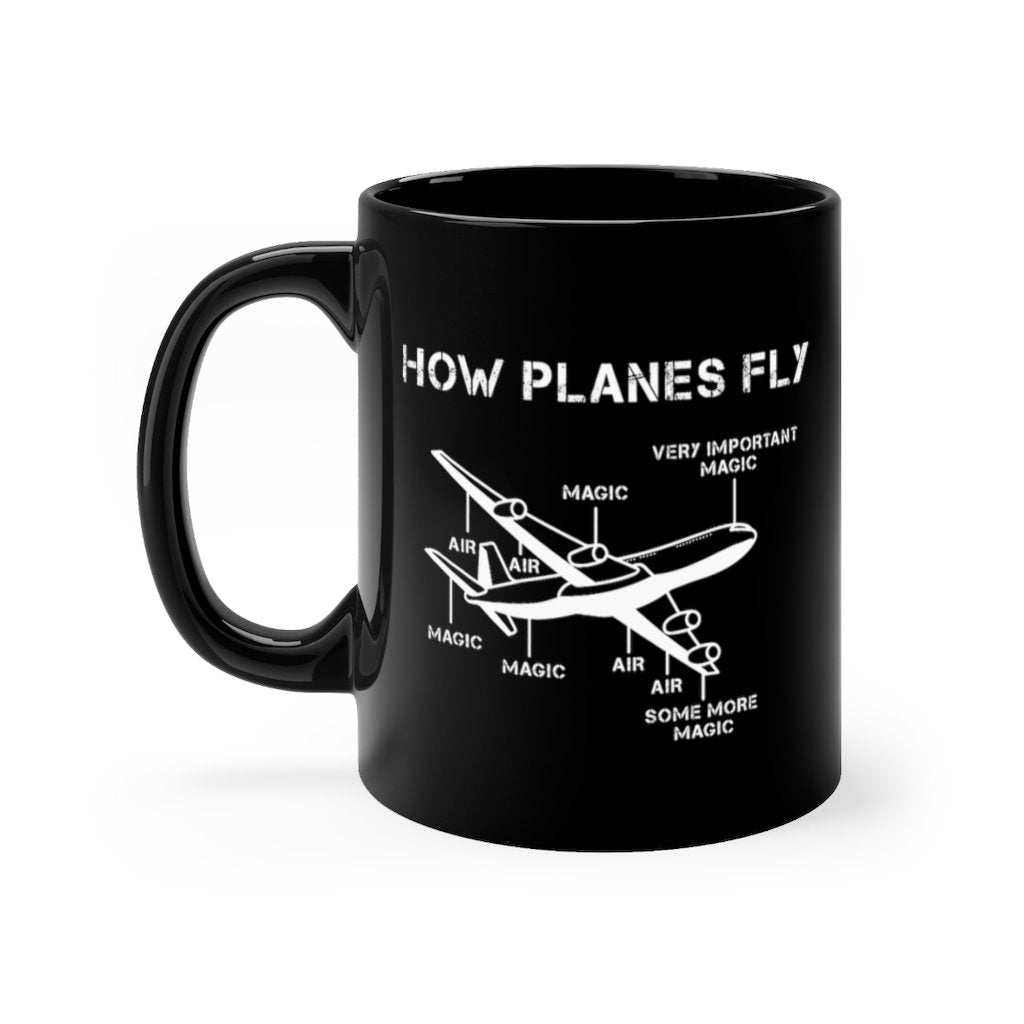 HOW PLANES FLY DESIGNED - MUG