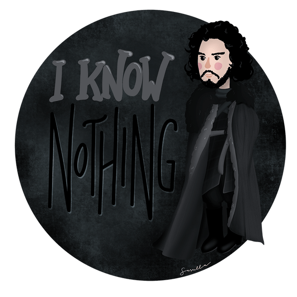 """I know nothing"" Unisex Hoodie"