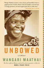 Load image into Gallery viewer, Unbowed: A Memoir by Wangari Maathai
