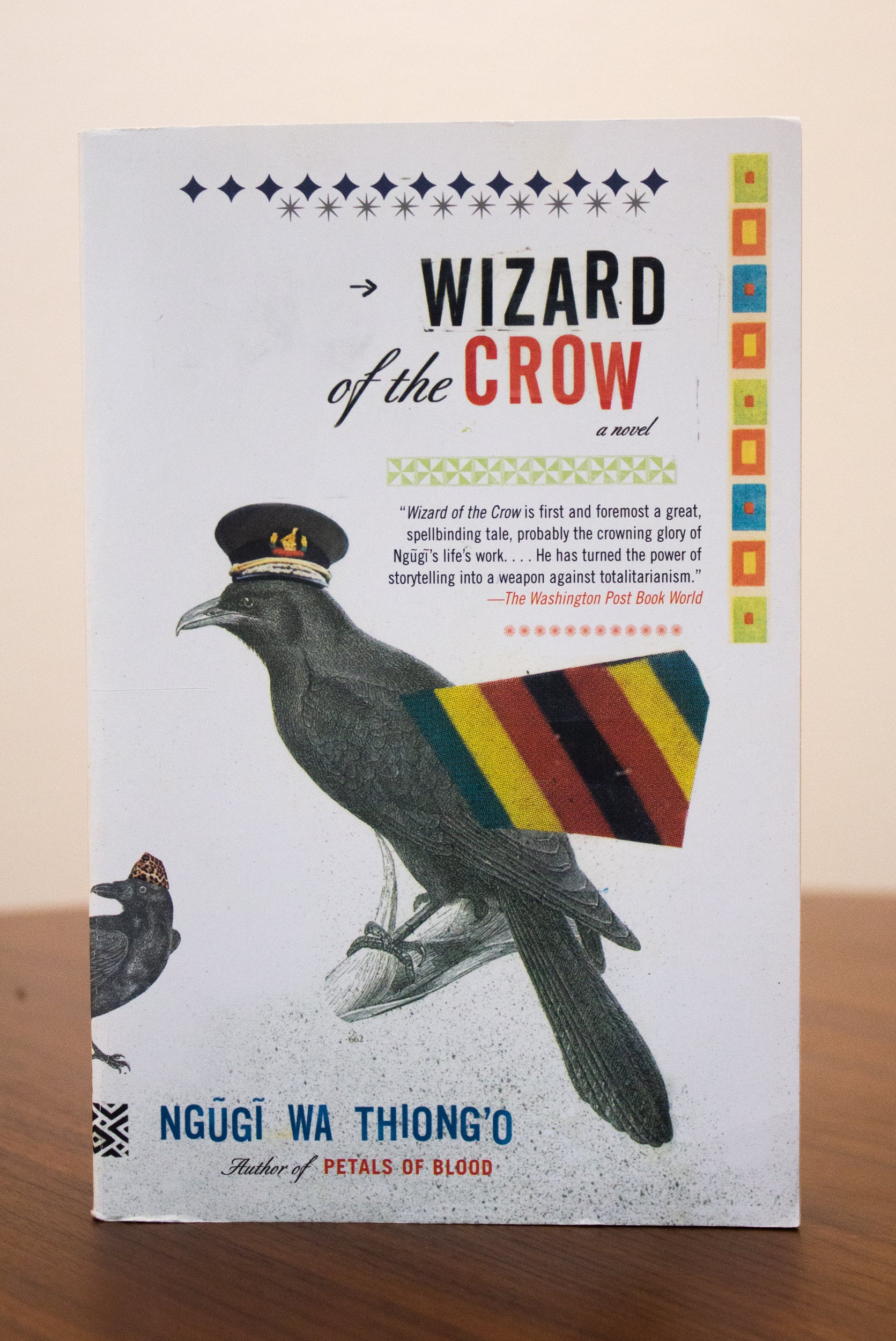 Wizard of the Crow by Ngugi wa Thiongo
