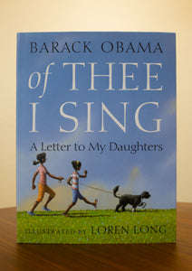 Of Thee I Sing: A Letter to My Daughters by Barrack Obama