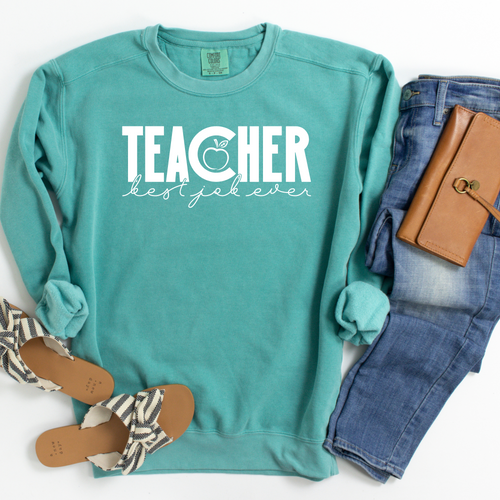 Do you need a great idea for the teacher in your life? Or maybe it's you that would love having this sweatshirt! How cute is this! Teacher Best Job Ever sweatshirt, shown in a beautiful Seafoam color!