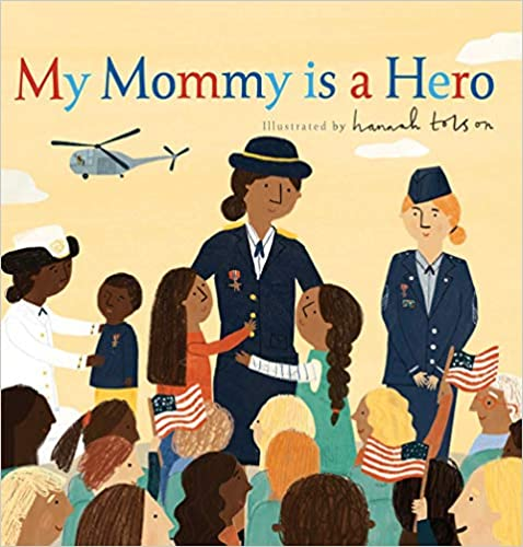 My Mommy is a Hero Book