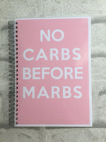 12 Week Food Diary - Spiral Bound or Inserts - No Carbs Before Marbs
