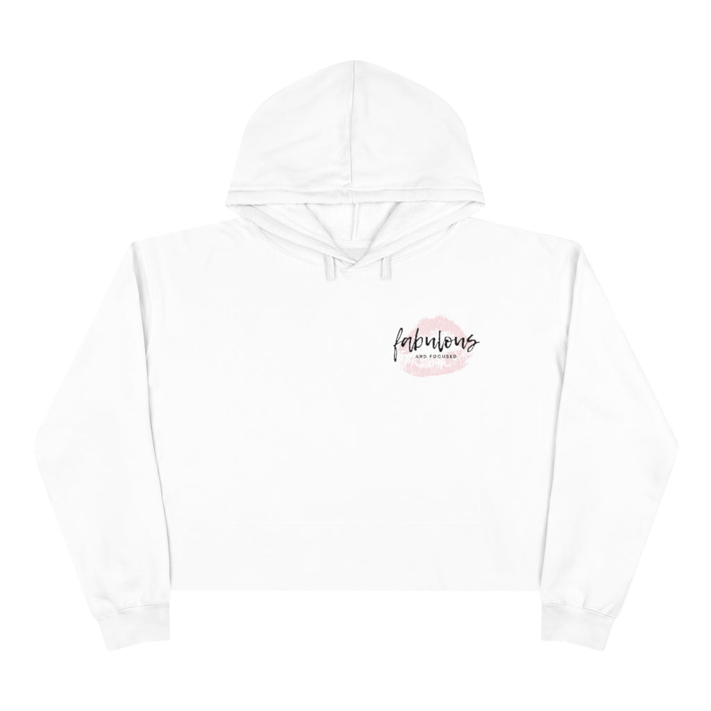 Fabulous and Focused Crop Hoodie