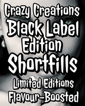 Load image into Gallery viewer, Special Edition Black Label Vape Juice Range -|60ml Shortfills