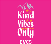 BVCS Kind Vibes Only