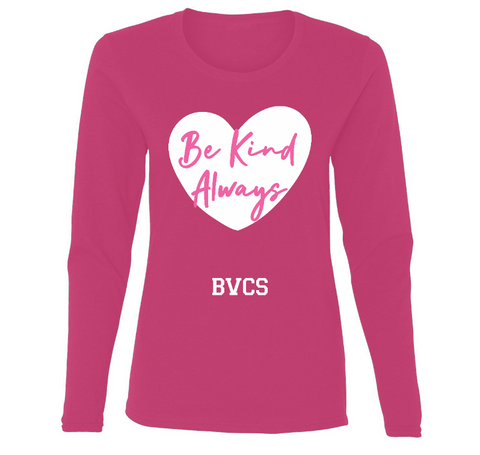 BVCS Be Kind Always Ladies' Long Sleeve