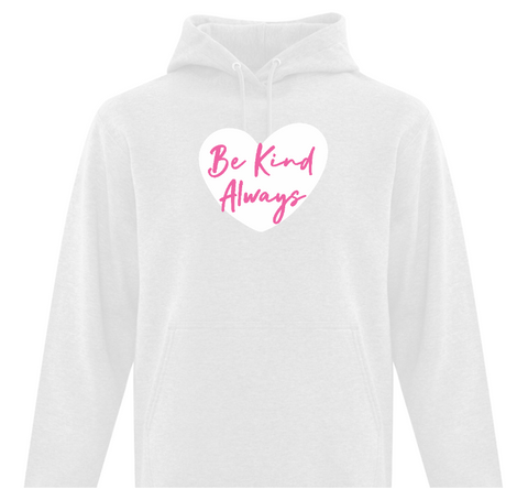 Be Kind Always Adult Hoodie
