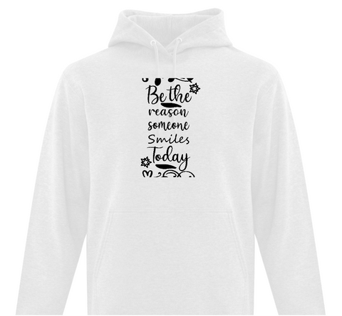 Be the Reason Someone Smiles Today Adult Hoodie