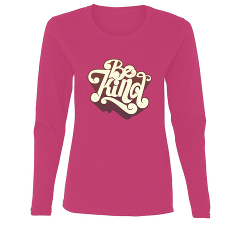 Be Kind Retro Design Ladies' Long Sleeve
