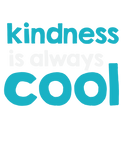 Kindness is ALWAYS Cool Youth T-Shirt