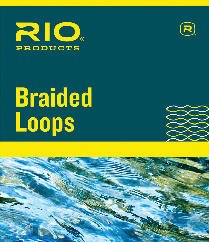 RIO Braided Loops for Lines #3-#6