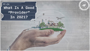 "What Does It Mean To Be A ""Good Provider"" In 2021? 