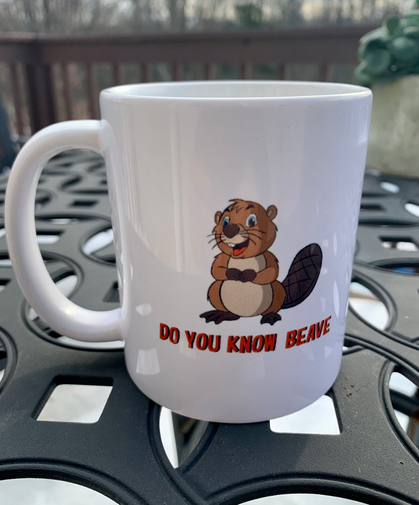 Do You Know Beave Ceramic Mug