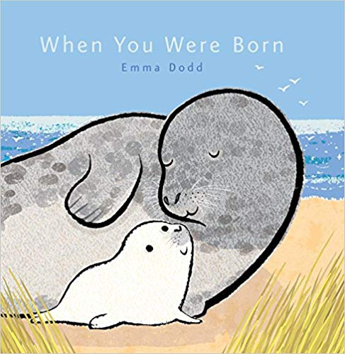 When You Were Born by Emma Dodd Randomhouse