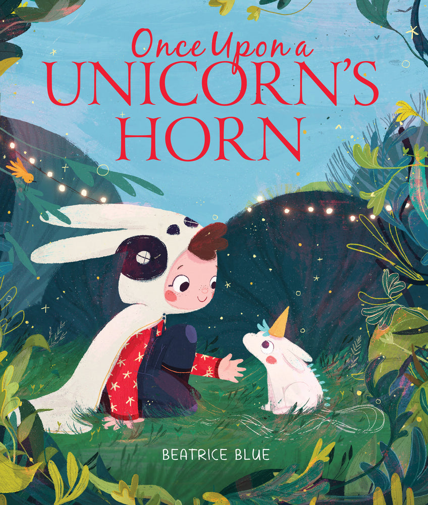 Once Upon a Unicorn's Horn by Beatrice Blue