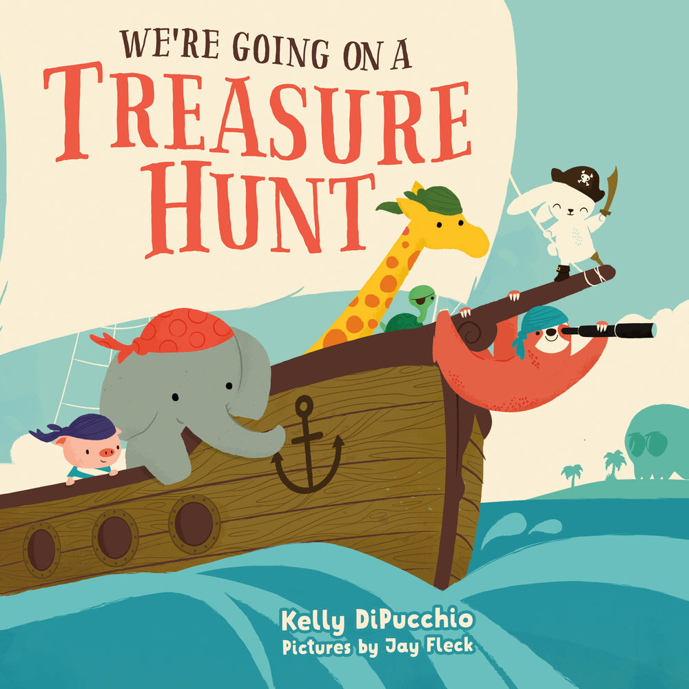 We're Going on a Treasure Hunt by Kelly DiPucchio
