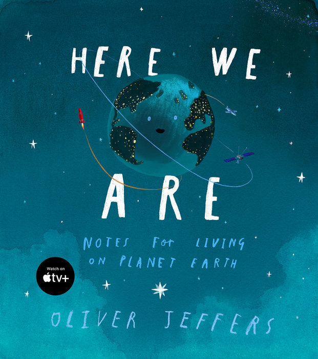 Here We Are by Oliver Jeffers Randomhouse