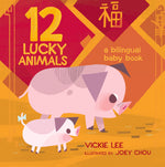 12 Lucky Animals by Vickie Lee