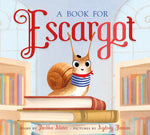 Book for Escargot by Dashka Slater