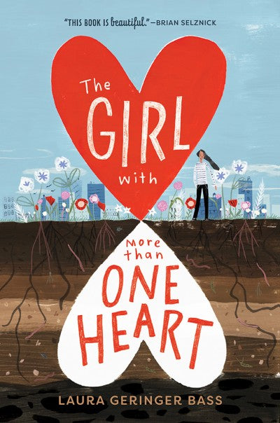 Abrams Appleseed The Girl with More Than One Heart by Laura Geringer Bass