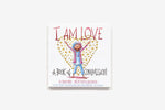 I Am Love by Susan Verde