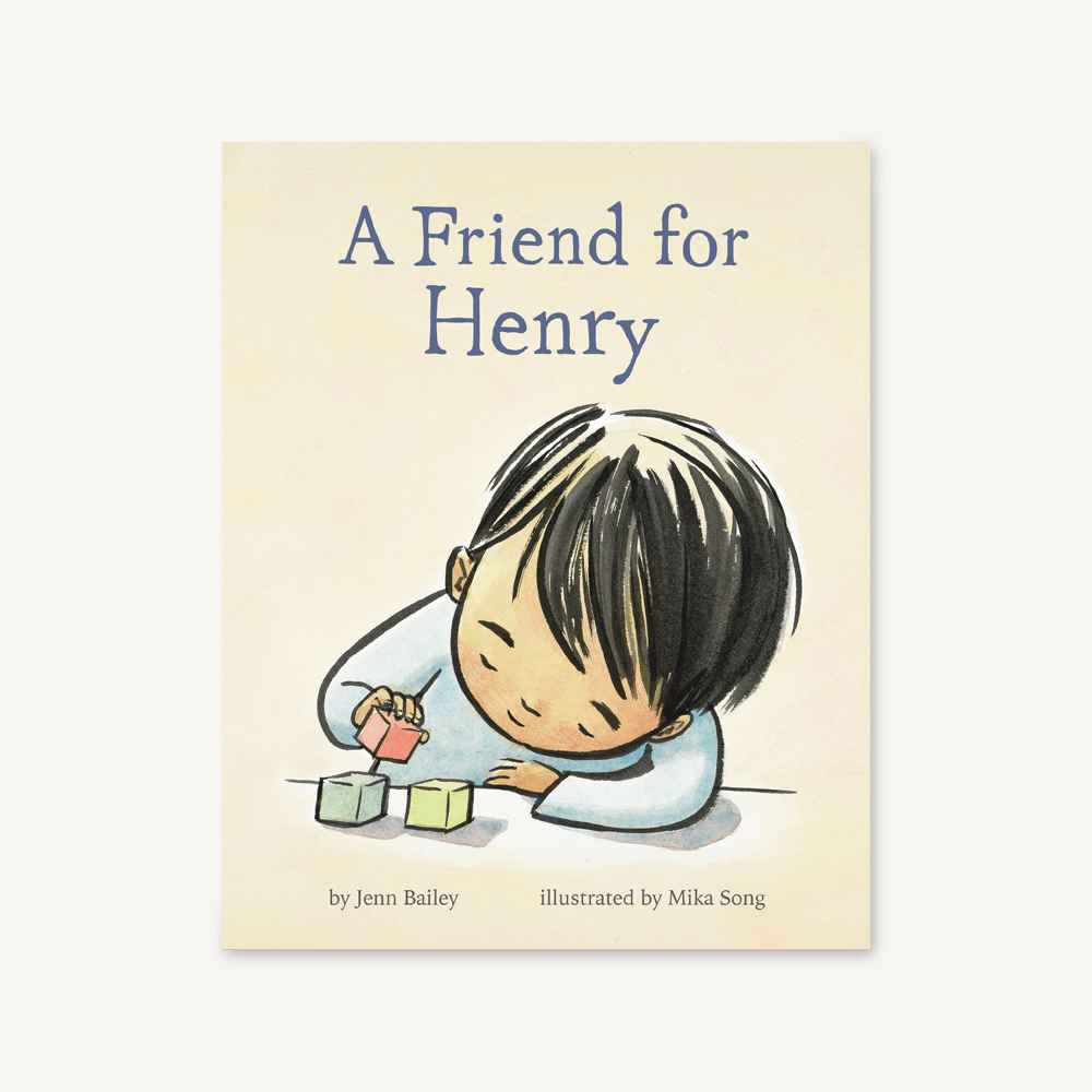 A Friend for Henry by Jenn Bailey