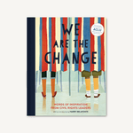 We Are the Change Chronicle Books