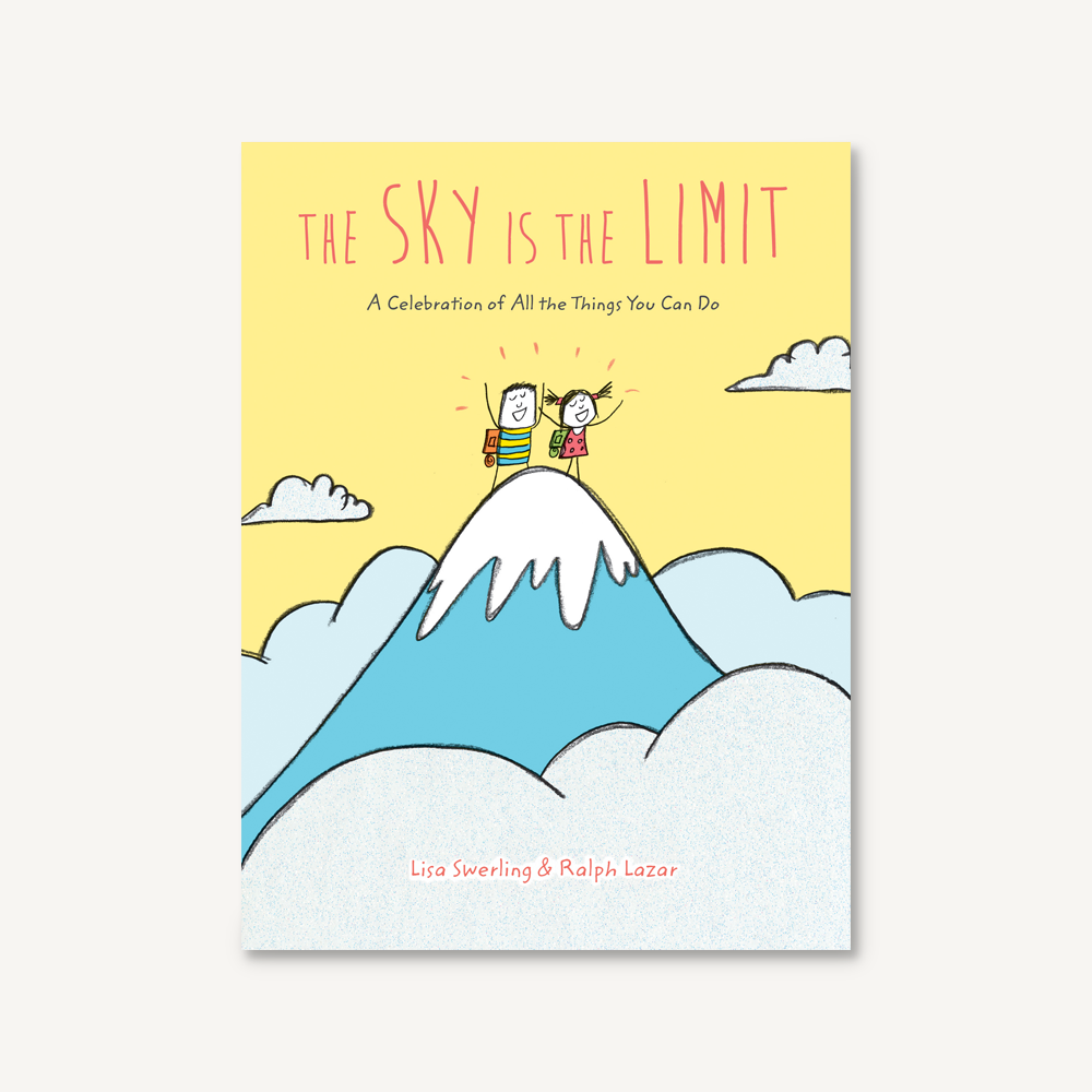 The Sky is the Limit by Lisa Swerling & Ralph Lazar Chronicle Books