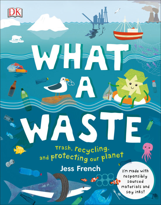 What a Waste by Dr. Jess French