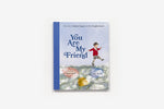You Are My Friend: THE STORY OF MISTER ROGERS AND HIS NEIGHBORHOOD by Aimee Reid