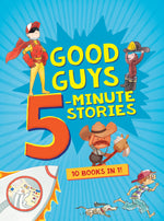 Good Guys 5-Minute Stories