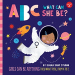 ABC for Me: ABC What Can She Be by Jessie Ford