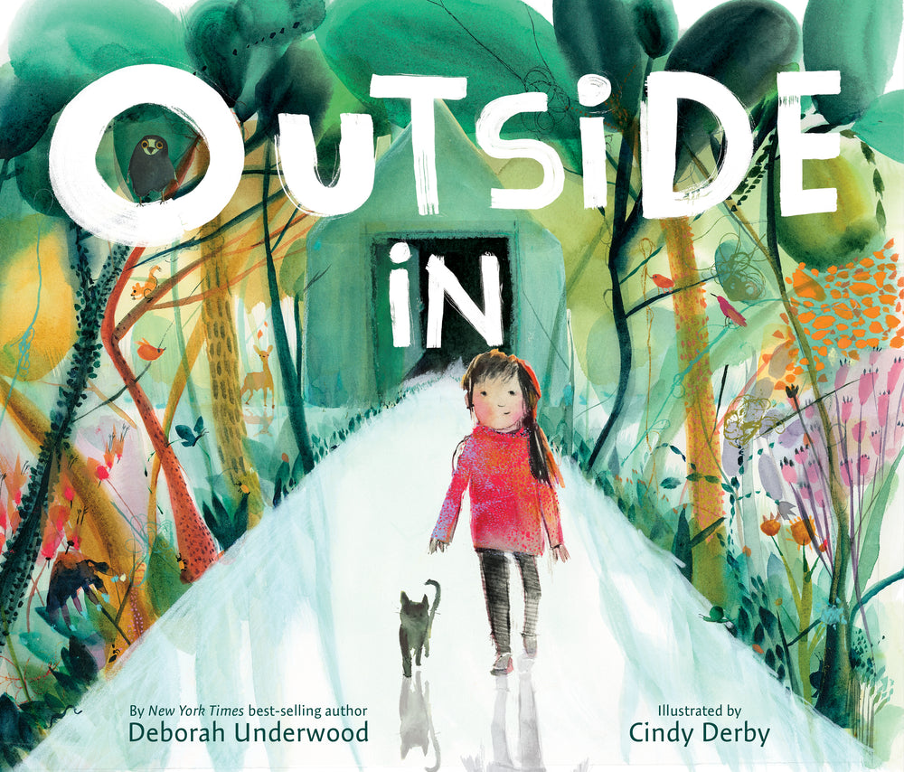 Outside In by Deborah Underwood and Cindy Derby