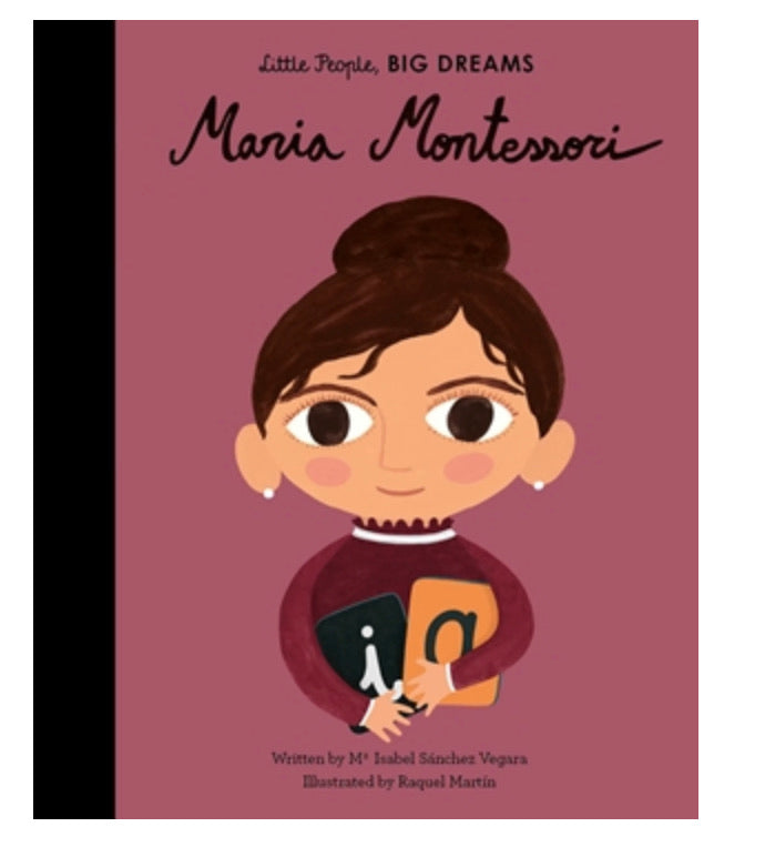 Maria Montessori - Little People, Big Dreams Quarto